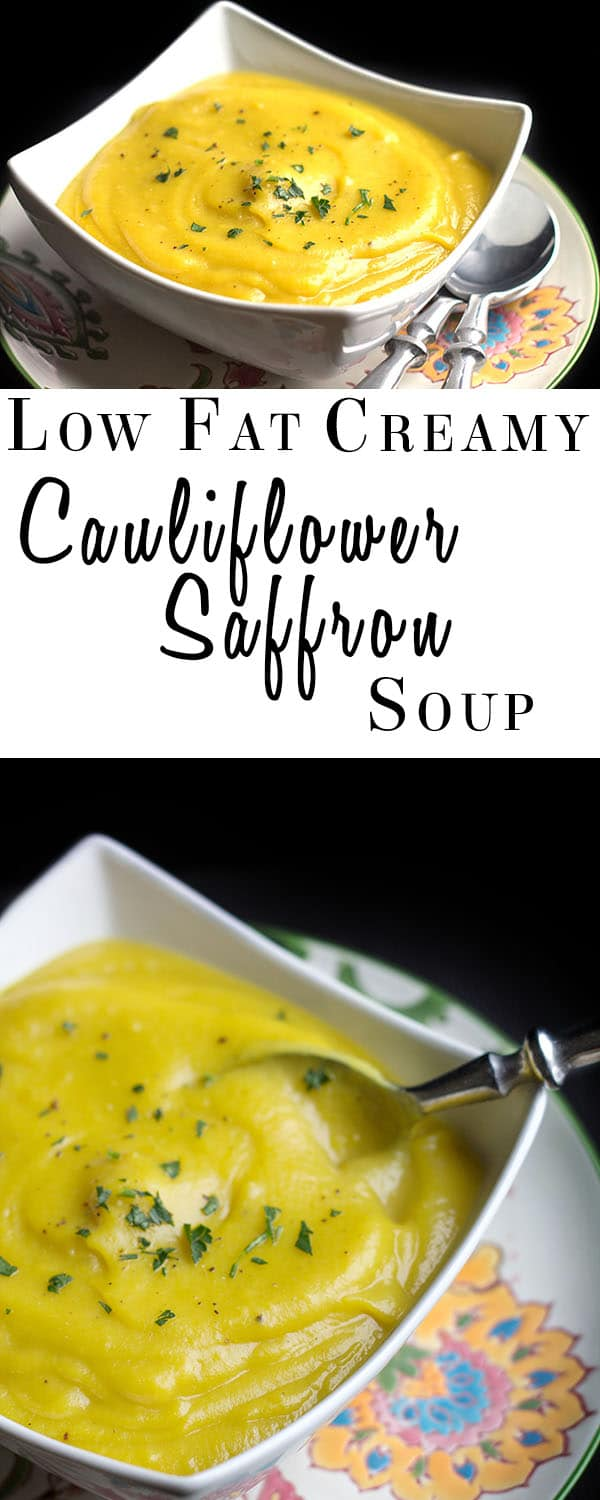 Low Fat Creamy Cauliflower Saffron Soup - Erren's Kitchen