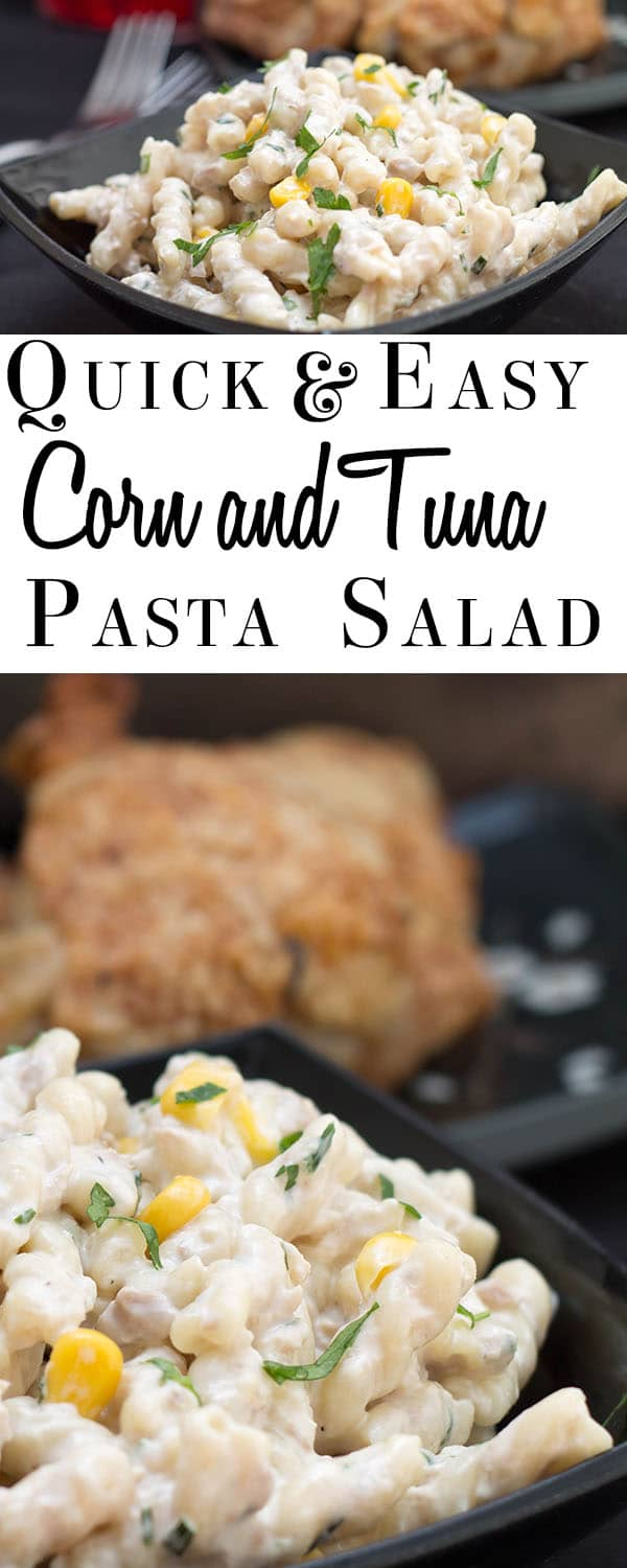 Quick and Easy Corn & Tuna Pasta Salad - Erren's Kitchen