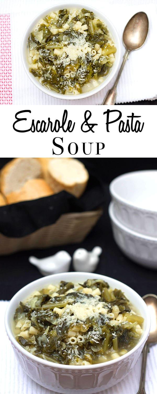 Escarole & Pasta Soup - Erren's Kitchen