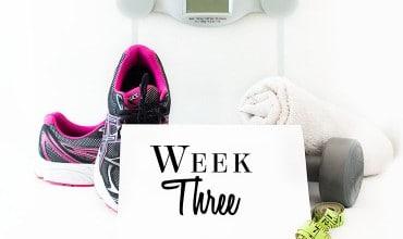 My Weight Loss Journey – Week Three